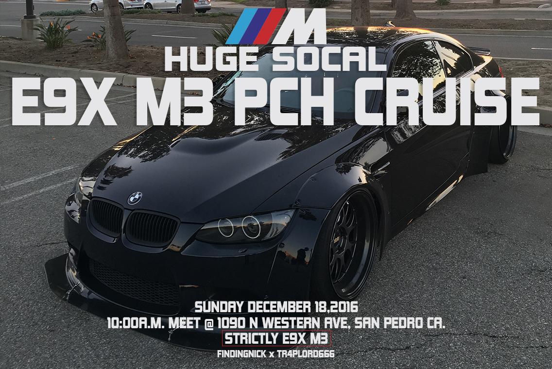 E9X M3 SoCal CAR MEET / CRUISE / PHOTOSHOOT!!! TOMORROW